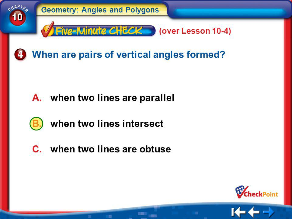 When are pairs of vertical angles formed