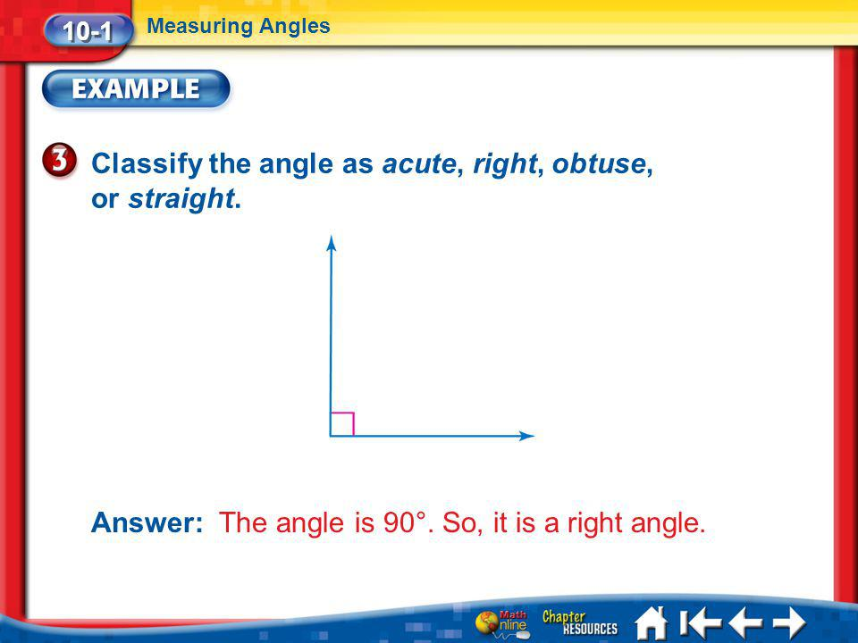 Classify the angle as acute, right, obtuse, or straight.