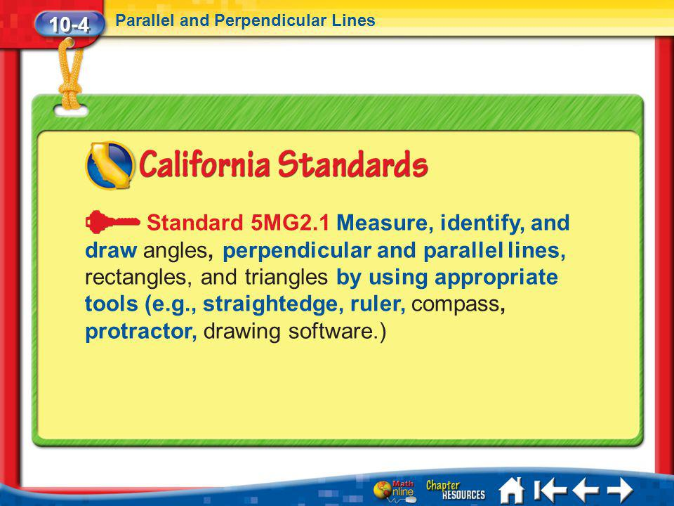 10-4 Parallel and Perpendicular Lines.