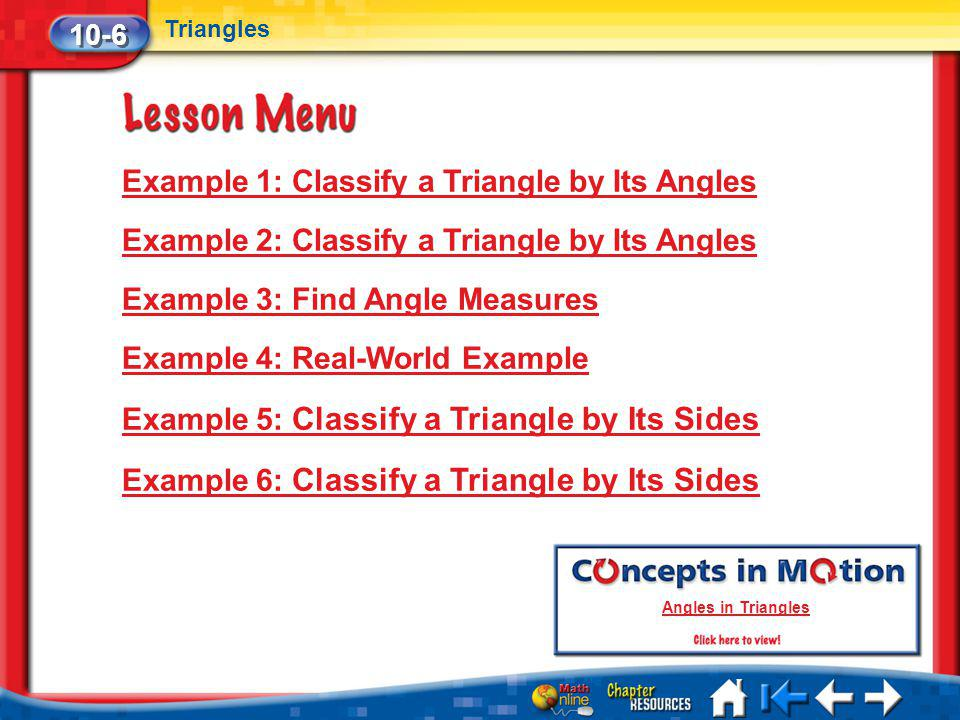 Example 1: Classify a Triangle by Its Angles