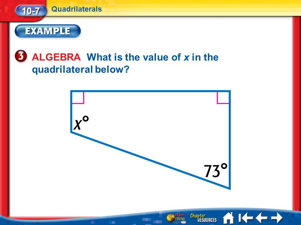 ALGEBRA What is the value of x in the quadrilateral below