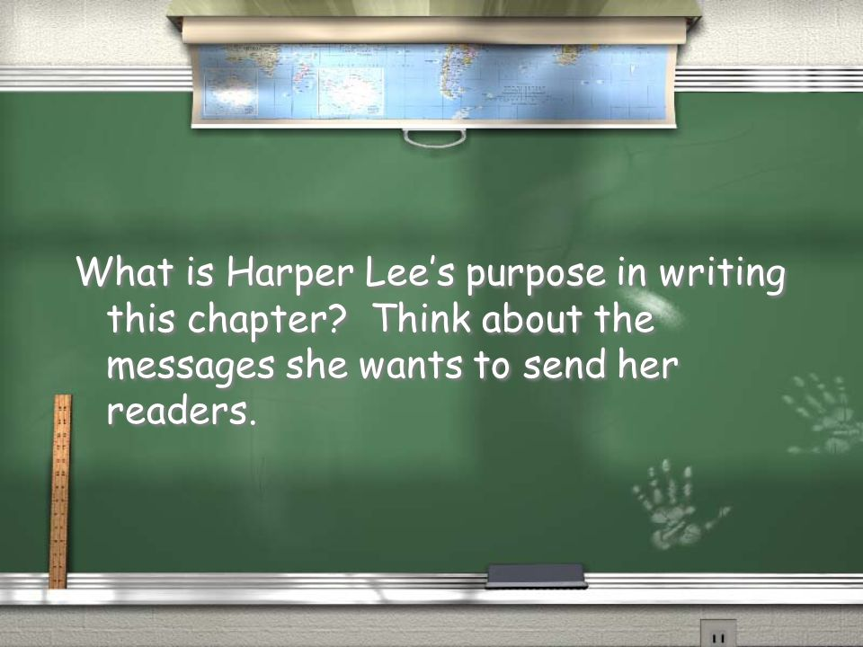 What is Harper Lee's purpose in writing this chapter