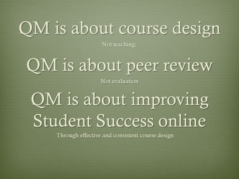 QM is about course design