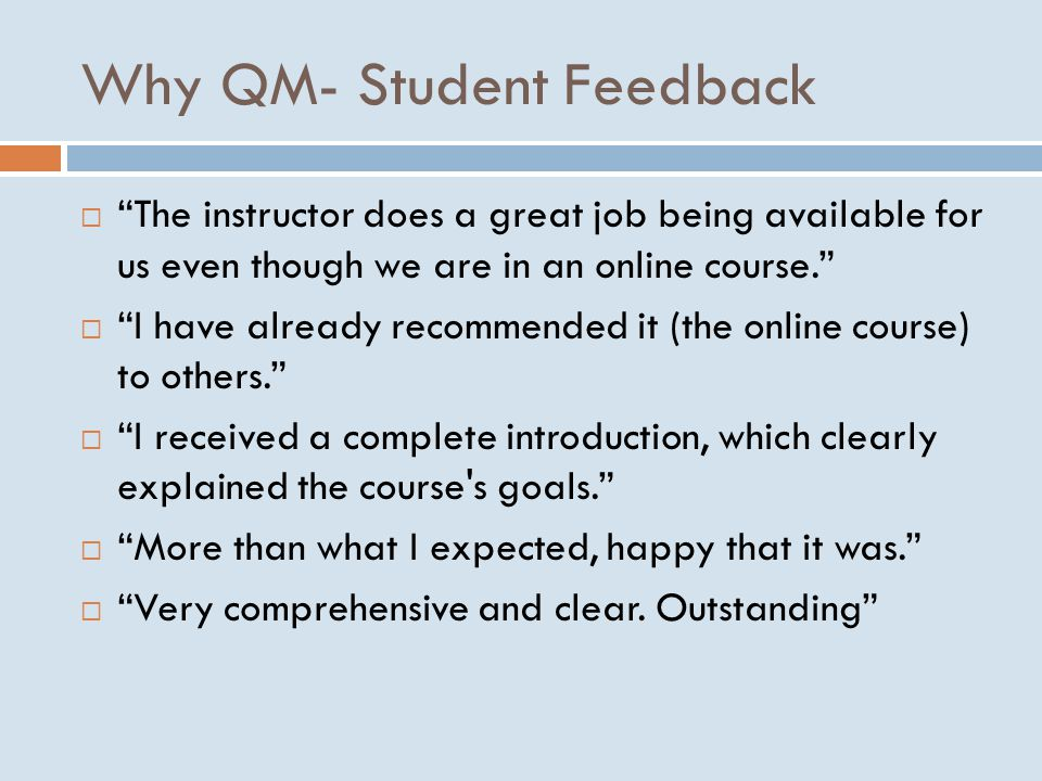 Why QM- Student Feedback
