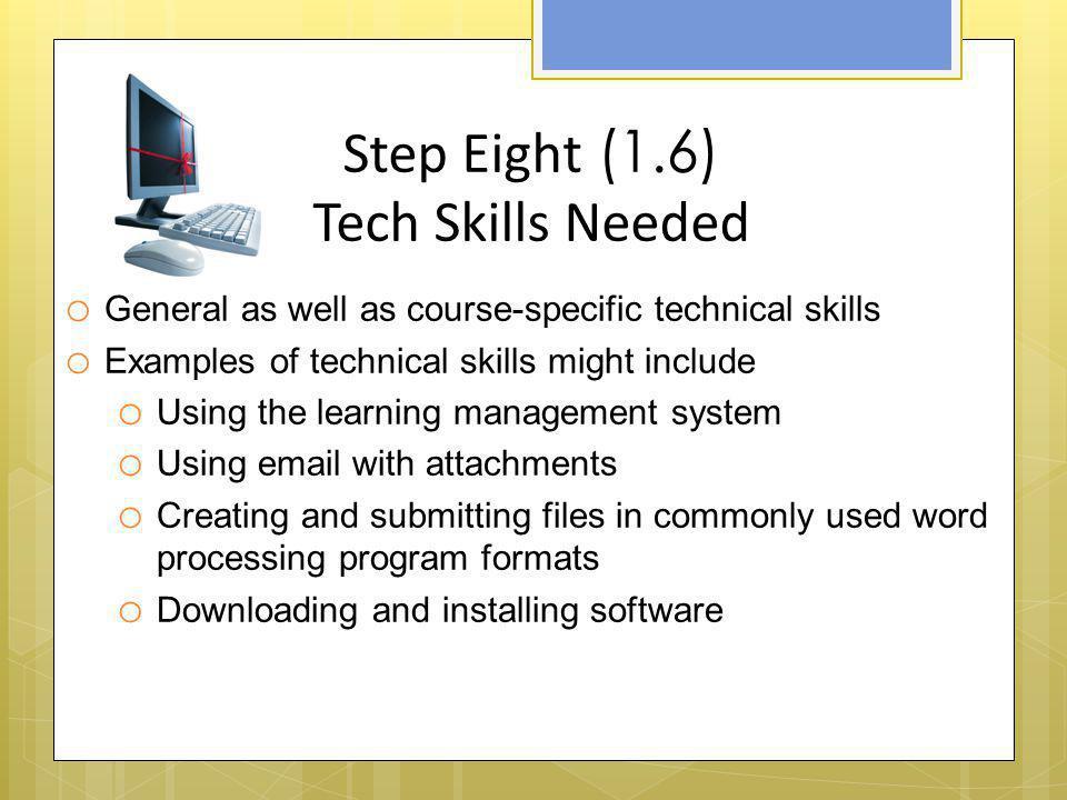 Step Eight (1.6) Tech Skills Needed