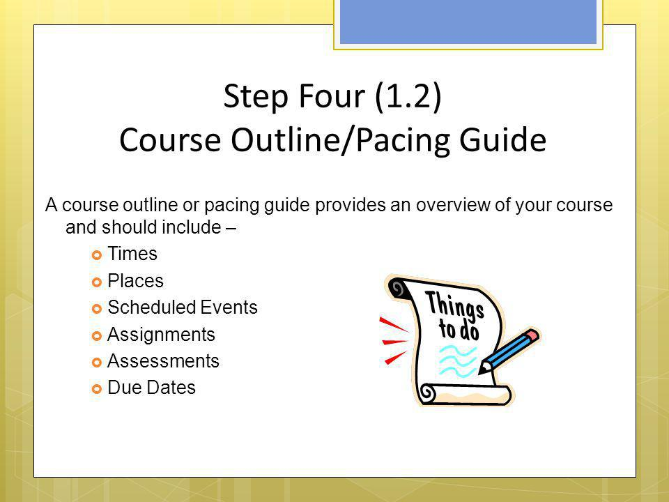 Step Four (1.2) Course Outline/Pacing Guide