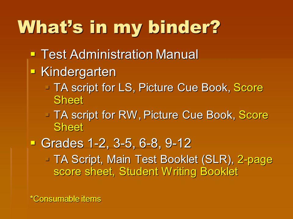 What's in my binder Test Administration Manual Kindergarten