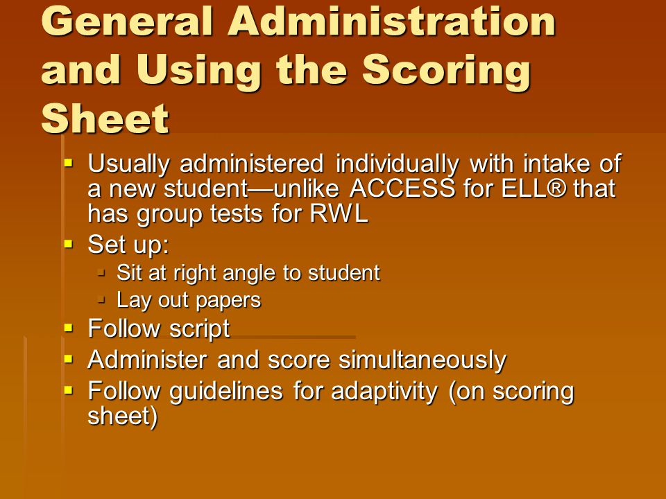 General Administration and Using the Scoring Sheet