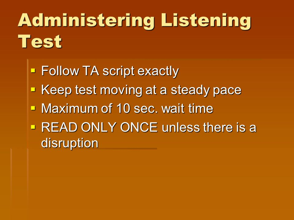 Administering Listening Test