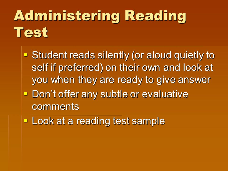 Administering Reading Test