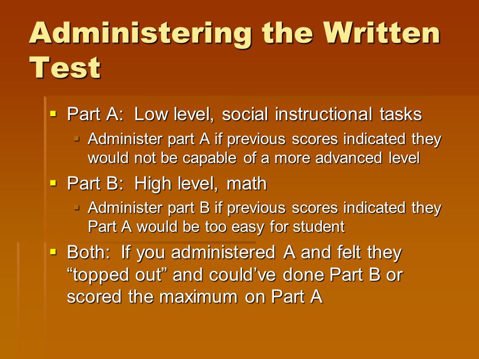 Administering the Written Test