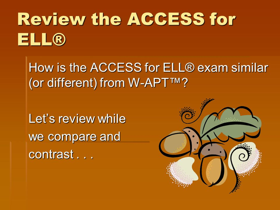 Review the ACCESS for ELL®