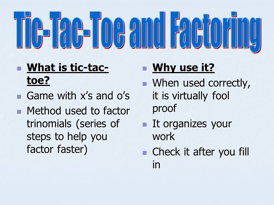 Tic-Tac-Toe and Factoring