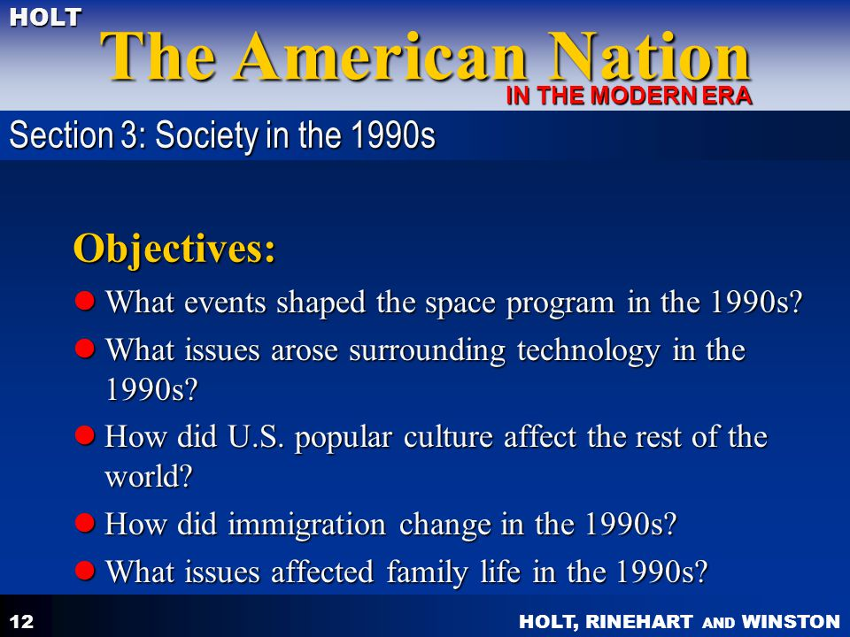 Objectives: Section 3: Society in the 1990s