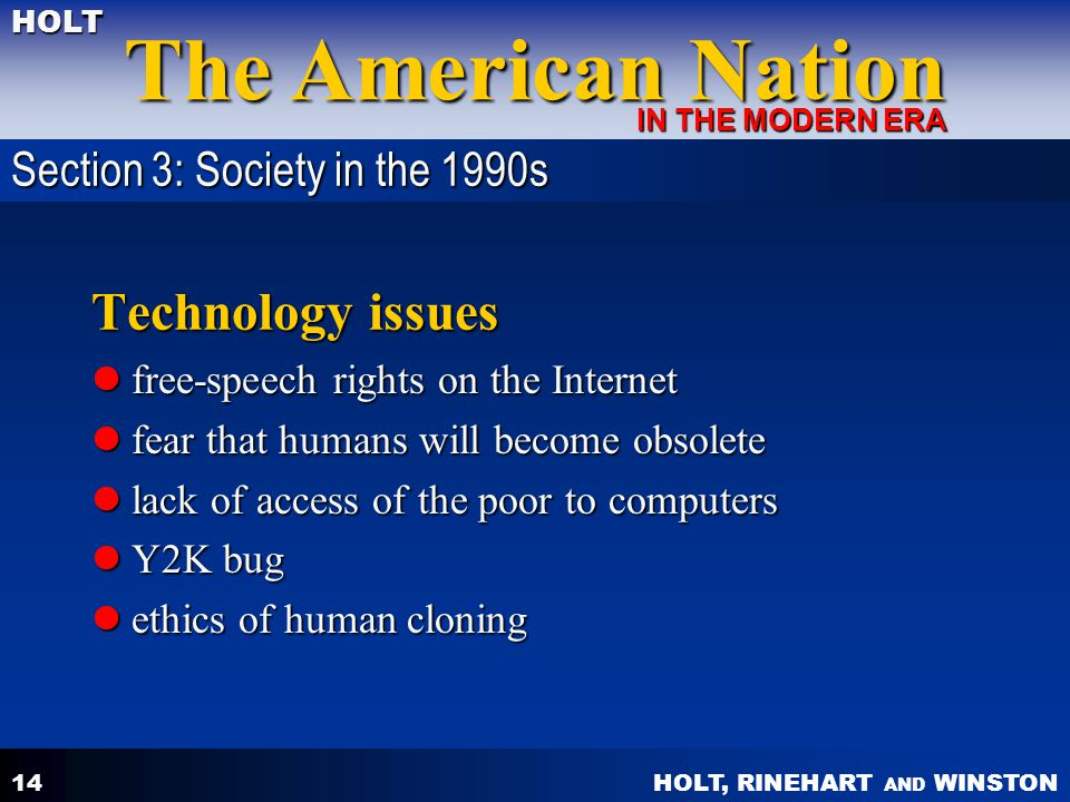 Technology issues Section 3: Society in the 1990s