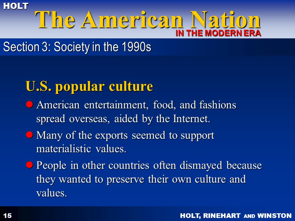 U.S. popular culture Section 3: Society in the 1990s