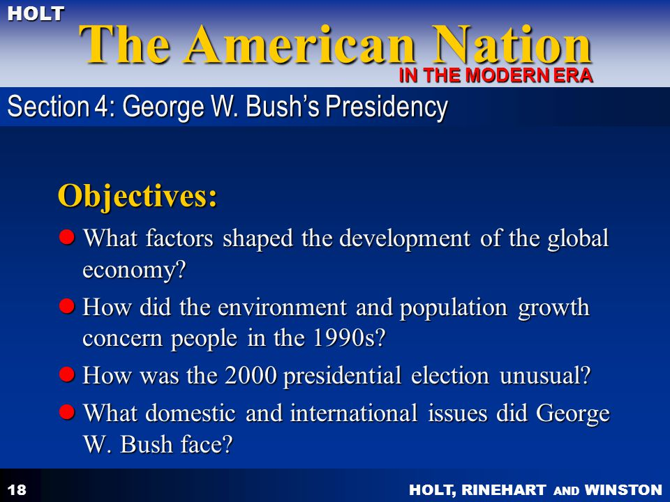 Objectives: Section 4: George W. Bush's Presidency