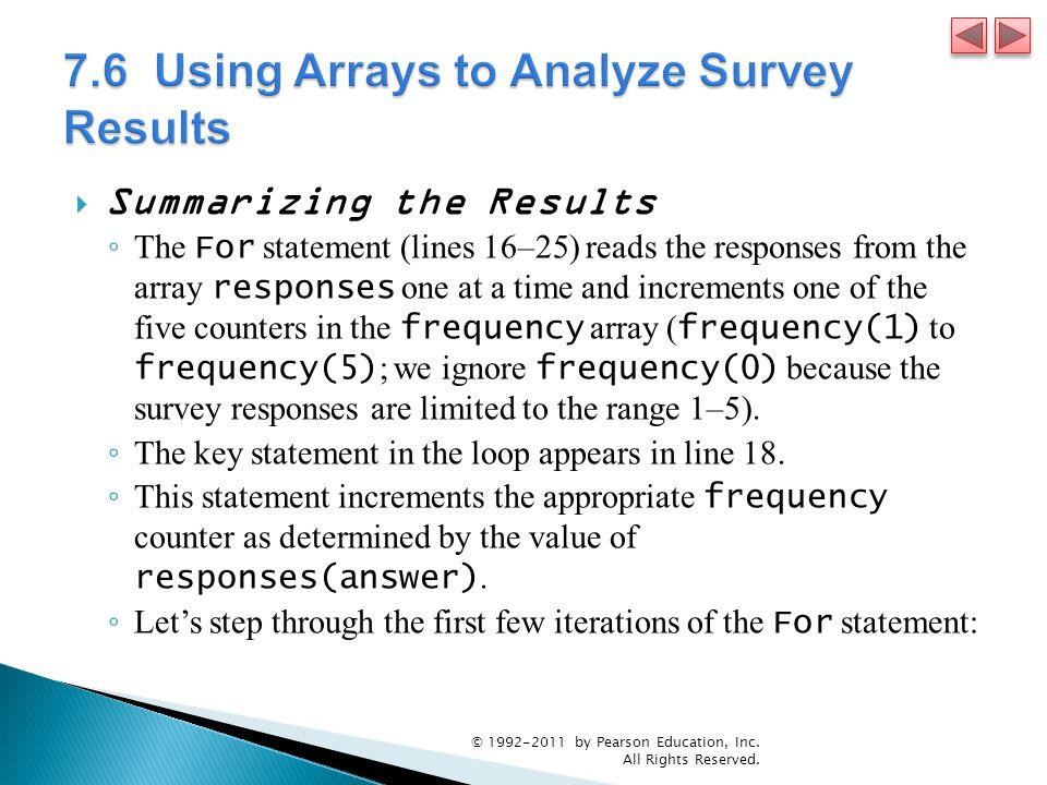 7.6 Using Arrays to Analyze Survey Results