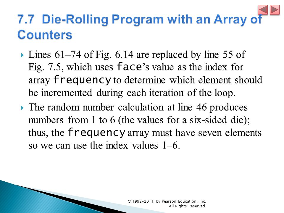 7.7 Die-Rolling Program with an Array of Counters