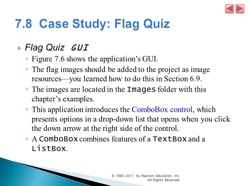 7.8 Case Study: Flag Quiz Flag Quiz GUI