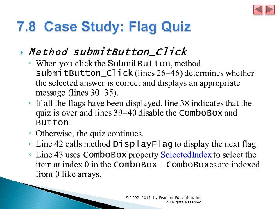 7.8 Case Study: Flag Quiz Method submitButton_Click