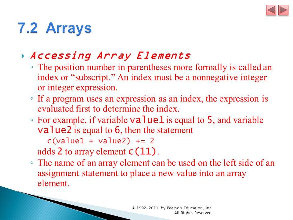 7.2 Arrays Accessing Array Elements