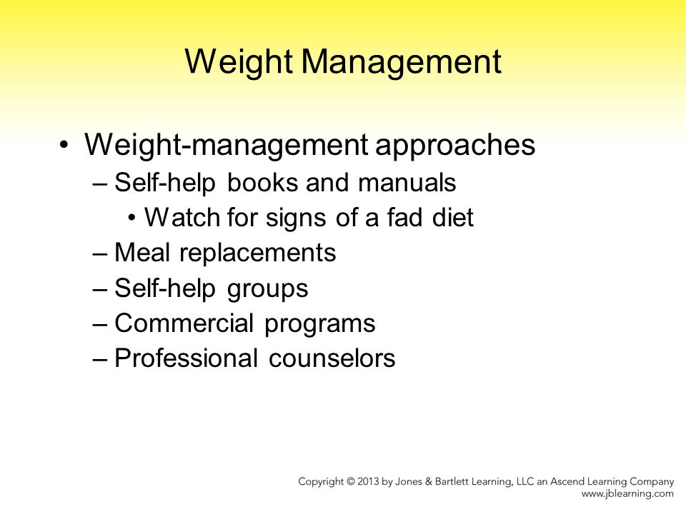 Weight Management Weight-management approaches