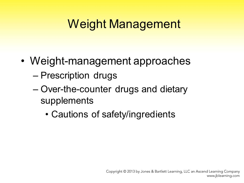 Weight Management Weight-management approaches Prescription drugs