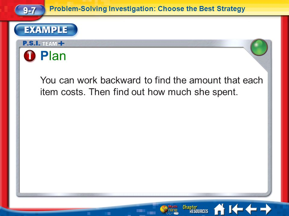 9-7 Problem-Solving Investigation: Choose the Best Strategy. Plan.