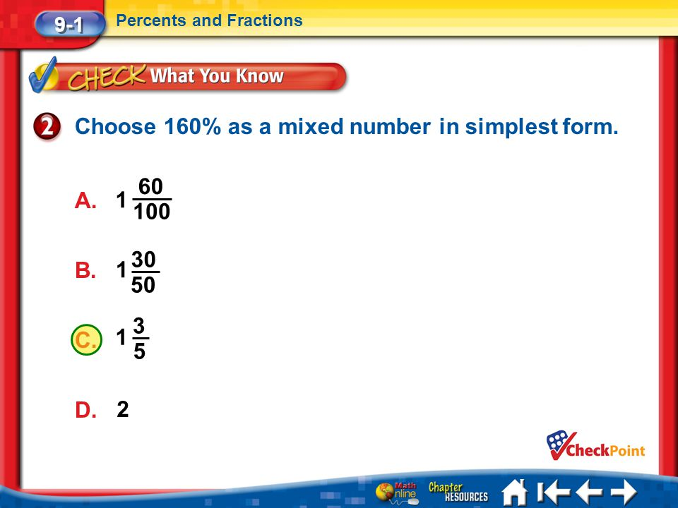 Choose 160% as a mixed number in simplest form.