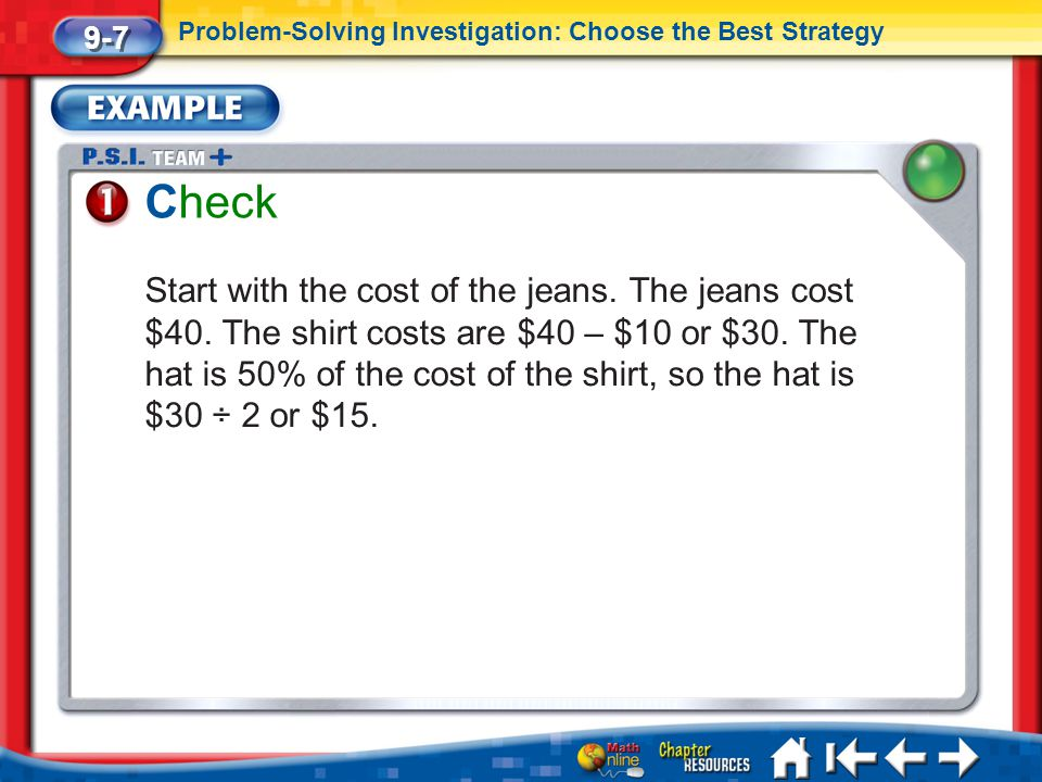 9-7 Problem-Solving Investigation: Choose the Best Strategy. Check.