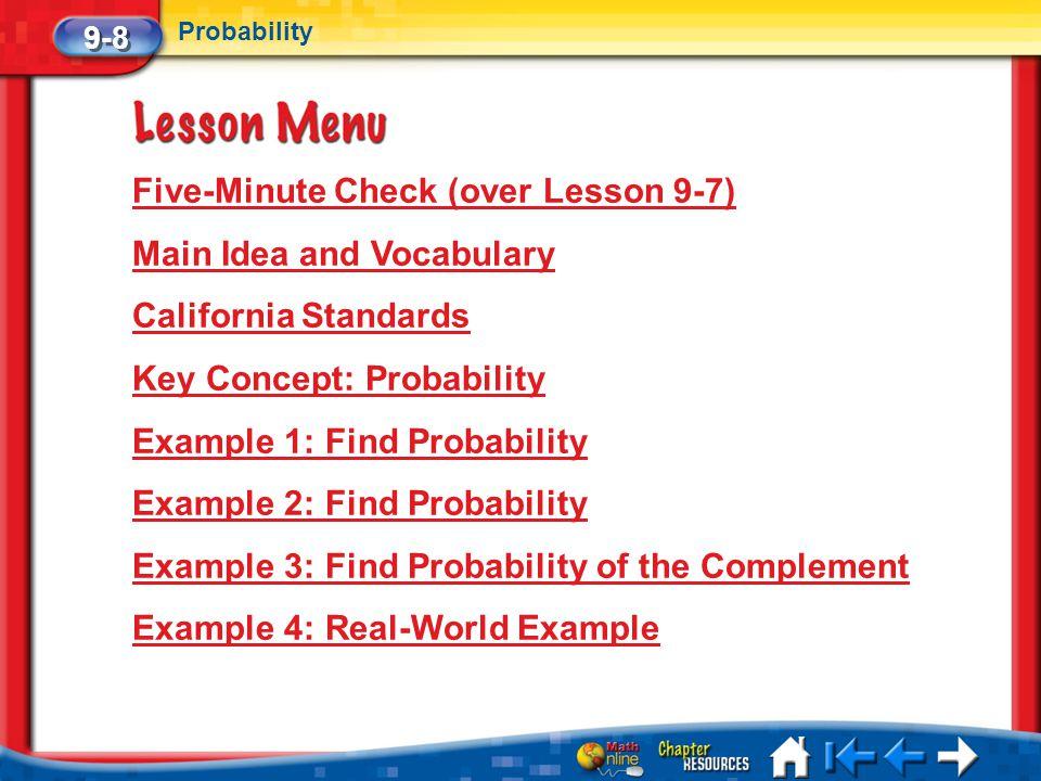 Five-Minute Check (over Lesson 9-7) Main Idea and Vocabulary