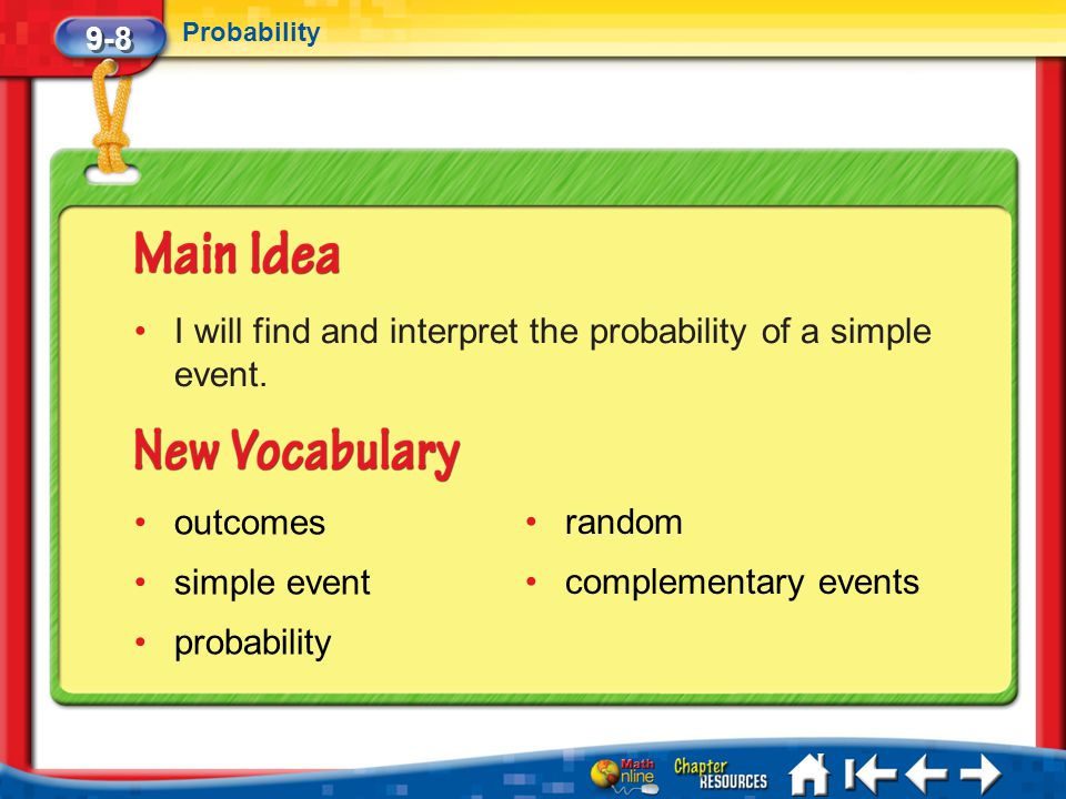 I will find and interpret the probability of a simple event.