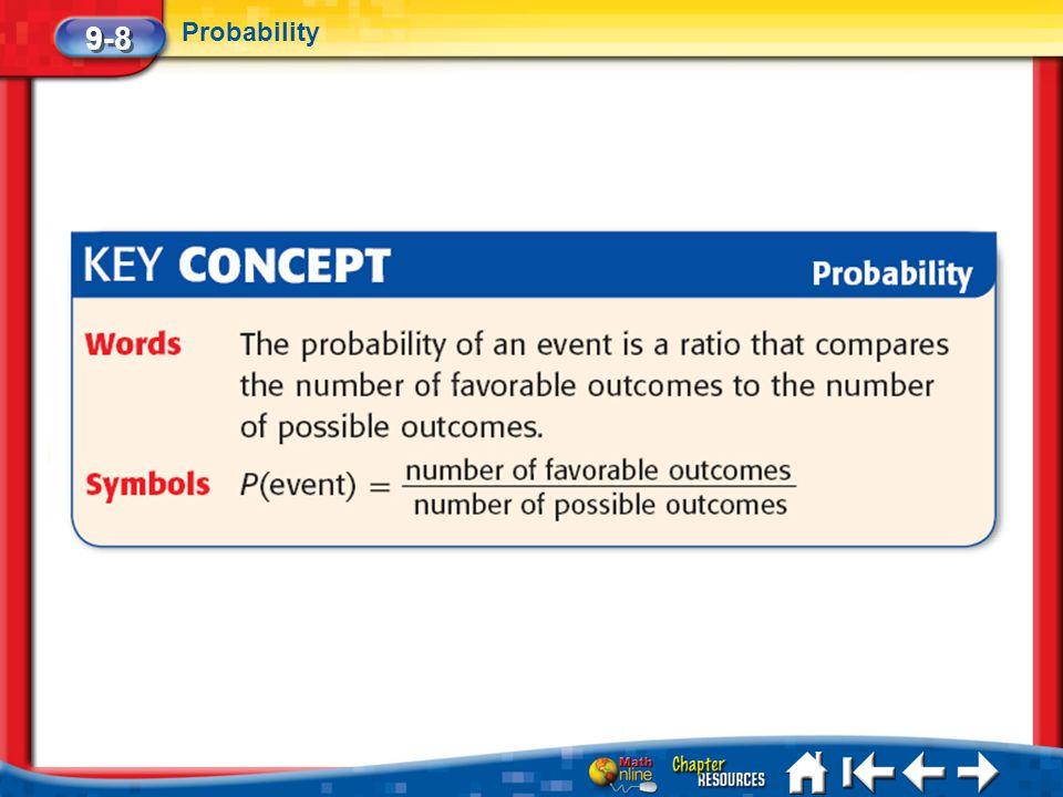 9-8 Probability Lesson 8 Key Concept
