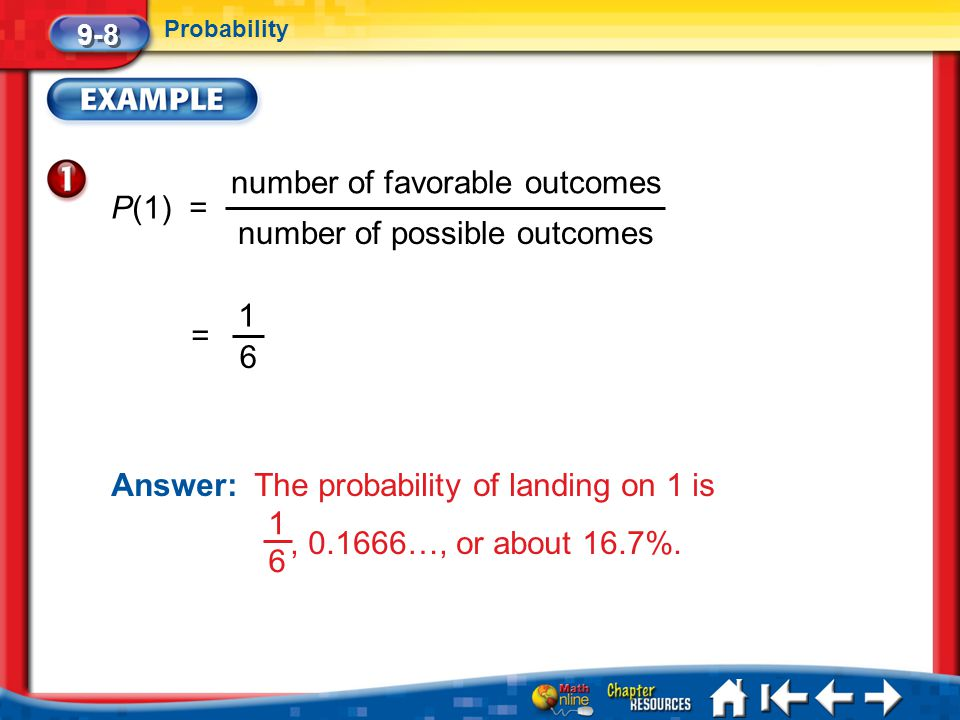 number of favorable outcomes P(1) = number of possible outcomes