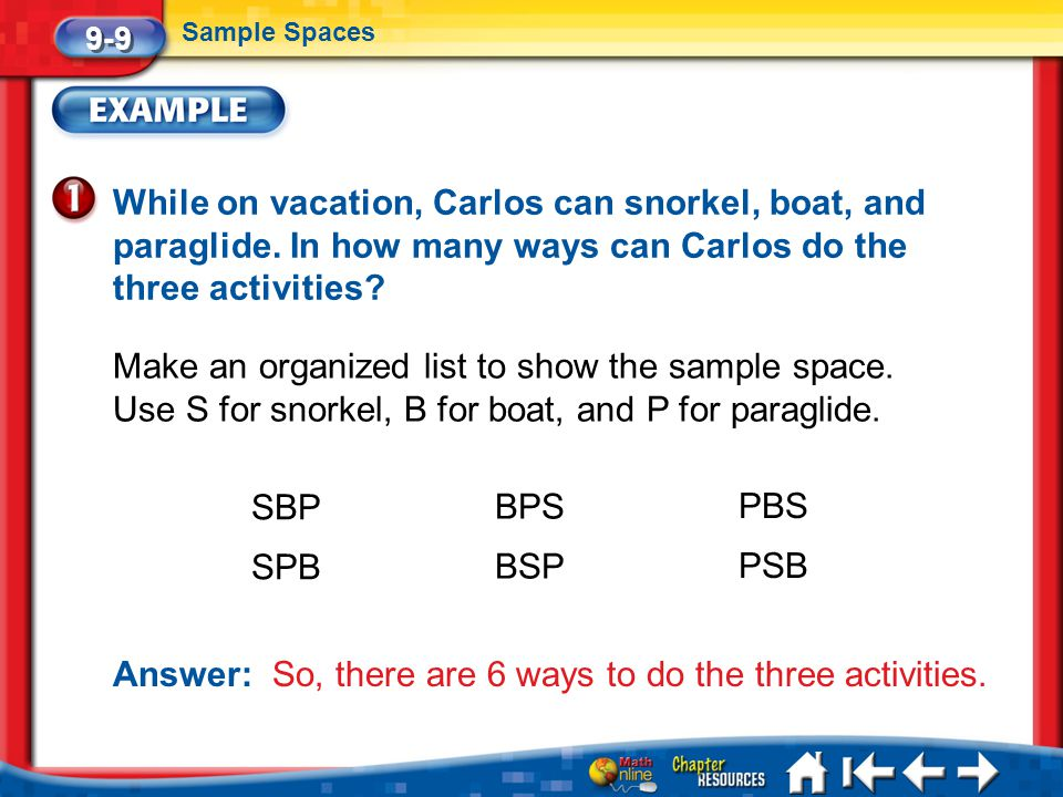 Answer: So, there are 6 ways to do the three activities.