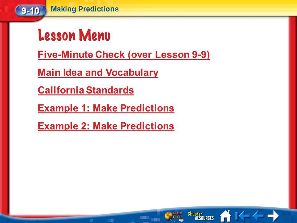 Five-Minute Check (over Lesson 9-9) Main Idea and Vocabulary