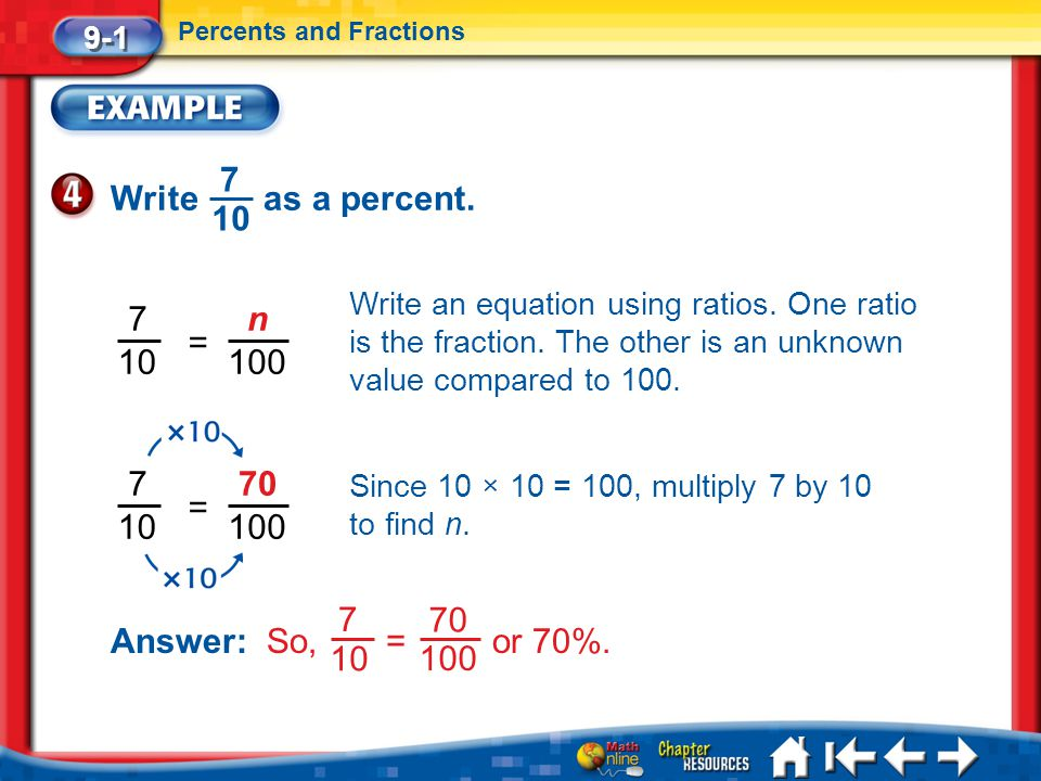 9-1 Percents and Fractions. Write as a percent. 7. 10.