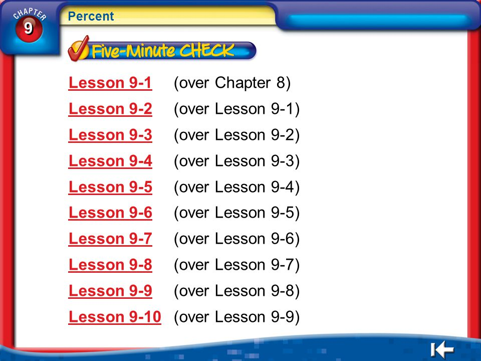 Lesson 9-1 (over Chapter 8) Lesson 9-2 (over Lesson 9-1)