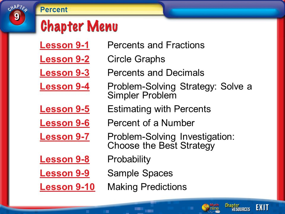 Lesson 9-1 Percents and Fractions Lesson 9-2 Circle Graphs