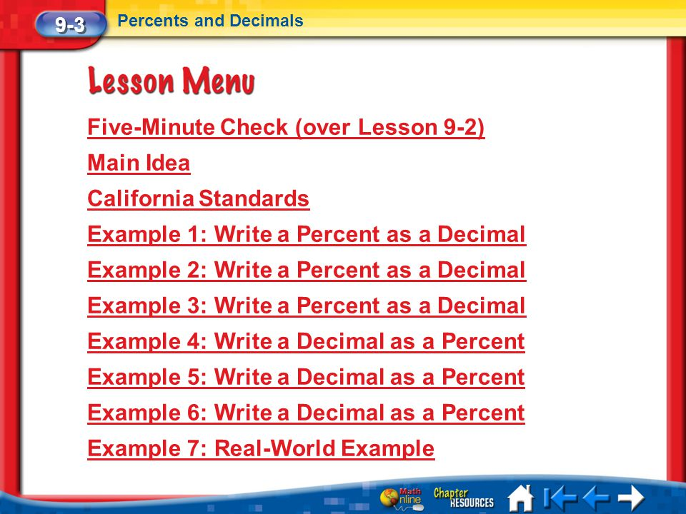 Five-Minute Check (over Lesson 9-2) Main Idea California Standards