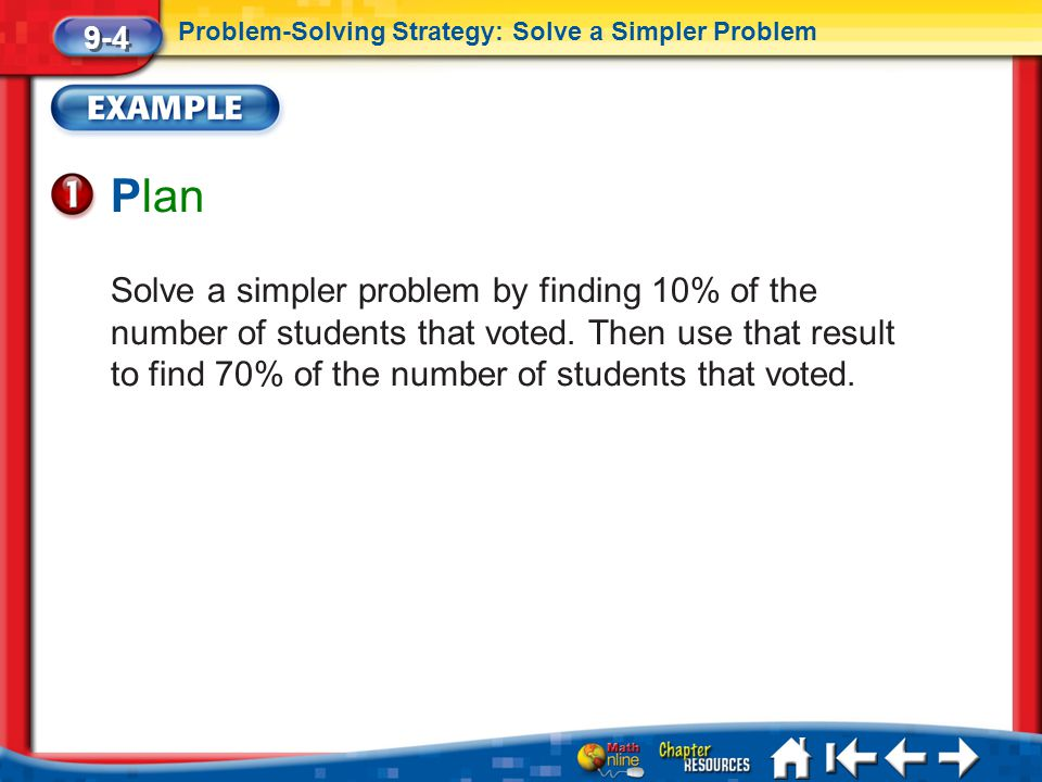 9-4 Problem-Solving Strategy: Solve a Simpler Problem. Plan.
