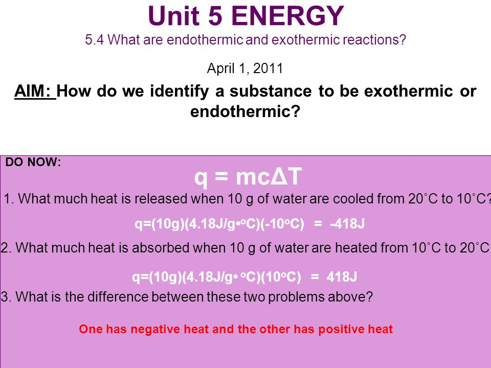Unit 5 ENERGY 5.4 What are endothermic and exothermic reactions