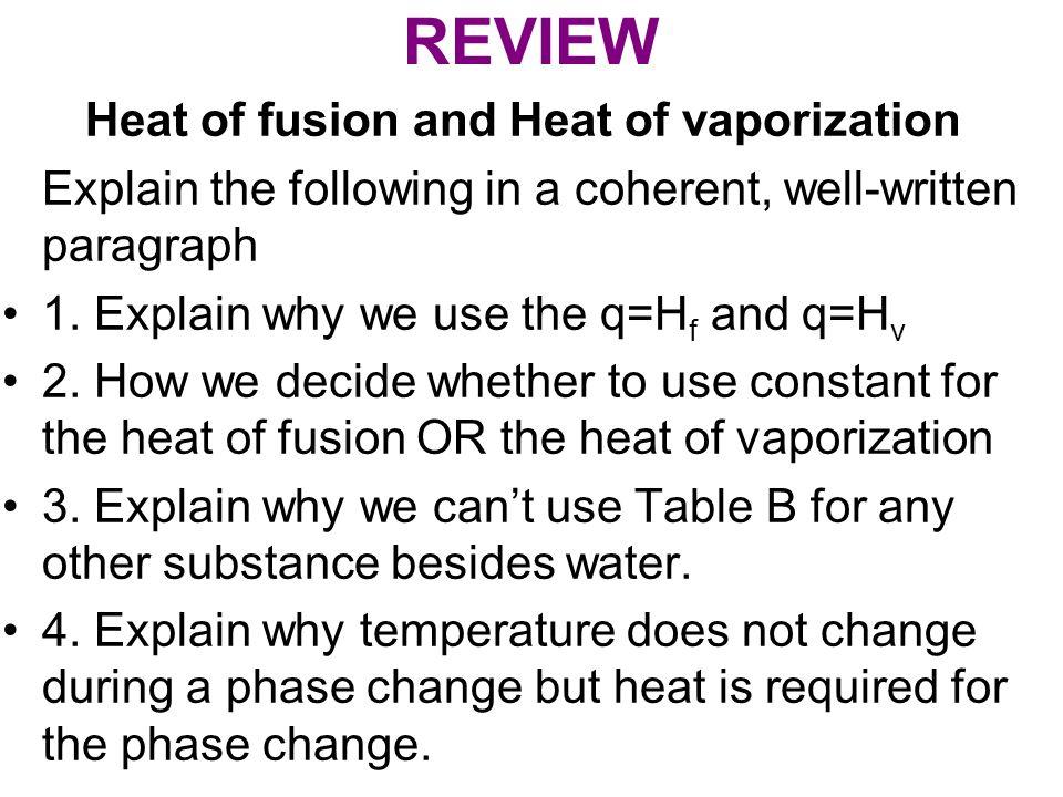 Heat of fusion and Heat of vaporization