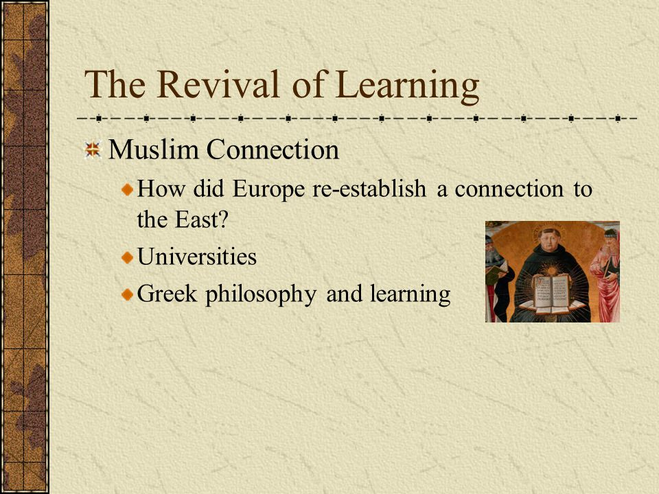 The Revival of Learning