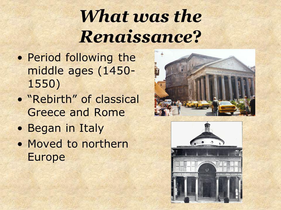 What was the Renaissance