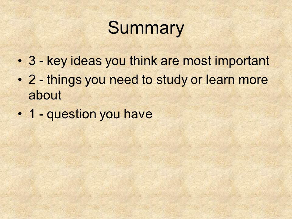 Summary 3 - key ideas you think are most important