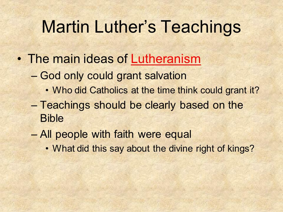 Martin Luther's Teachings