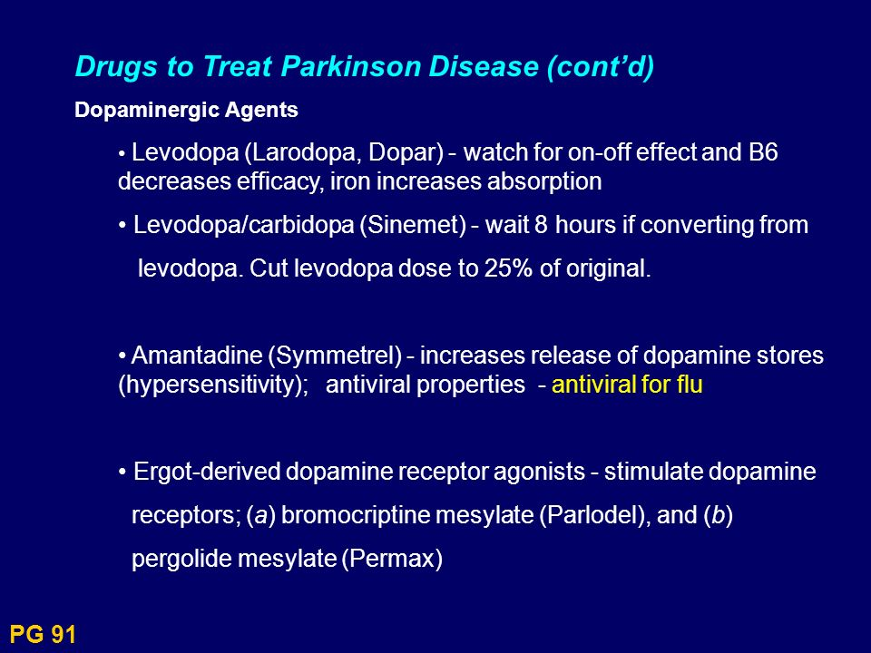 Drugs to Treat Parkinson Disease (cont'd)