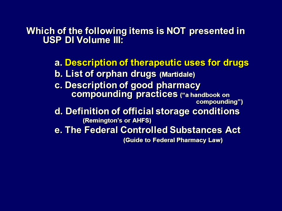Which of the following items is NOT presented in USP DI Volume III:
